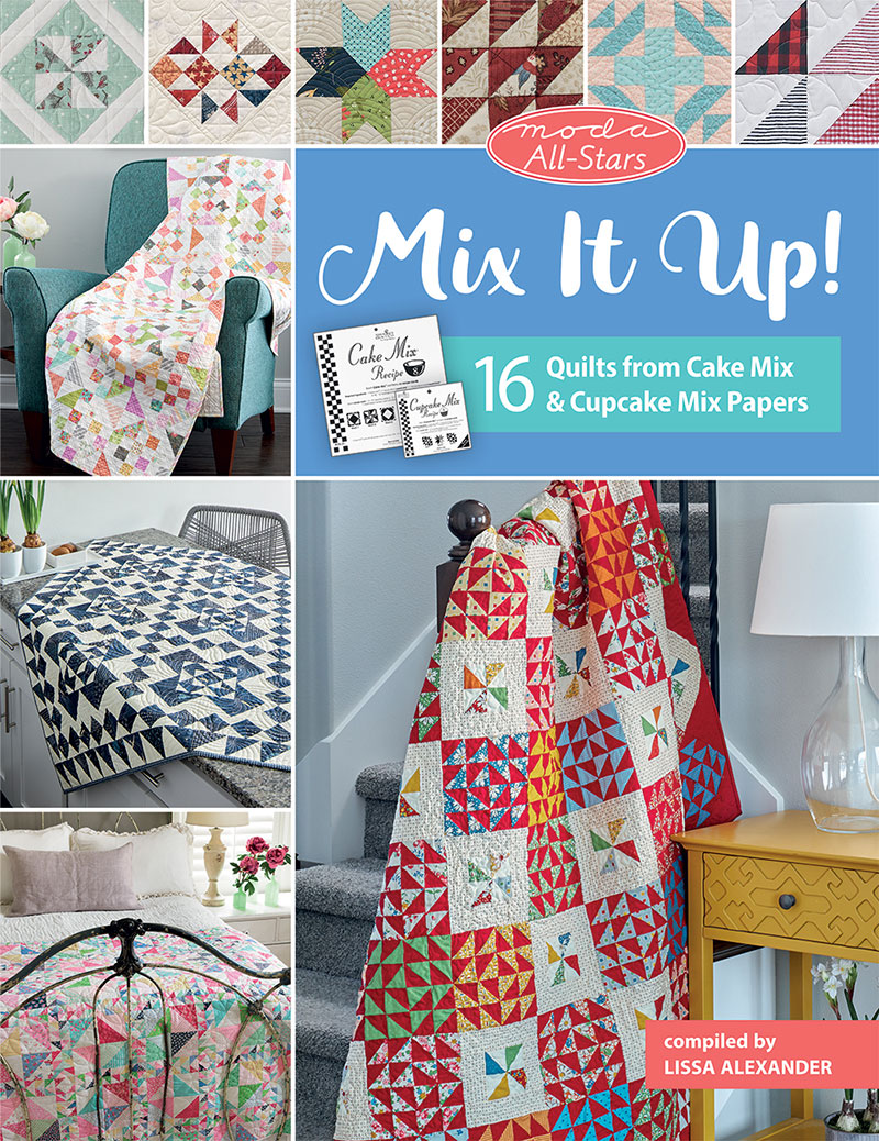 Moda All-Stars Mix It Up Book | A Quilting Life