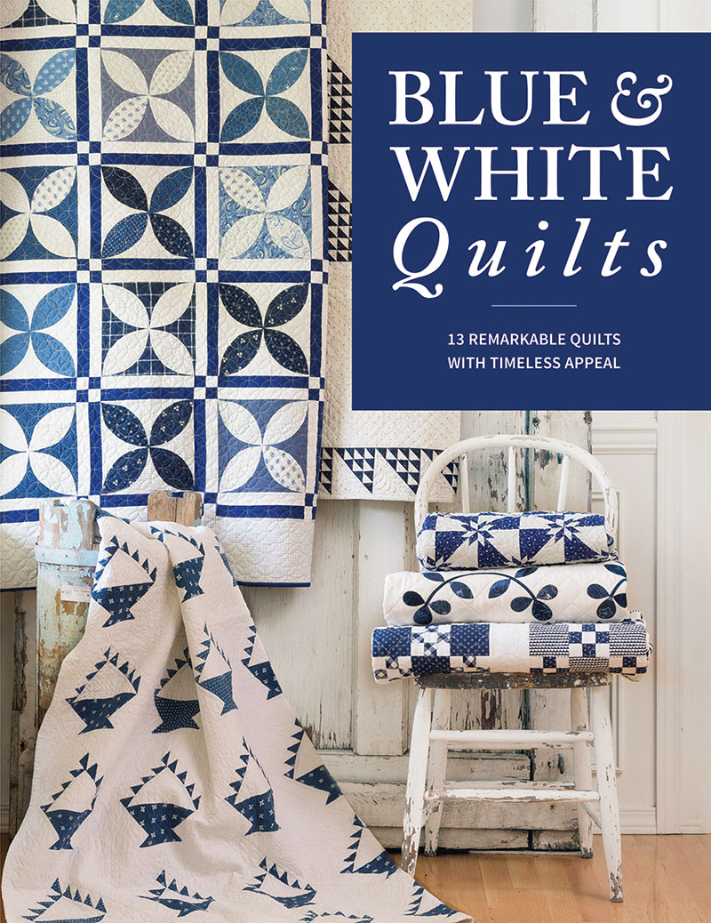 Blue & White Quilts Book | A Quilting Life