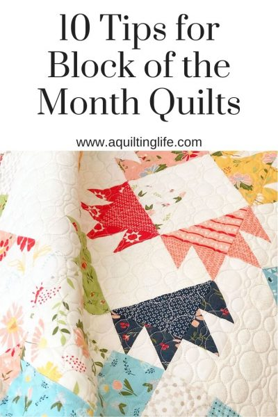 10 Tips for Block of the Month Quilts featured by Top US Quilting Blog, A Quilting Life: image of patchwork quilt
