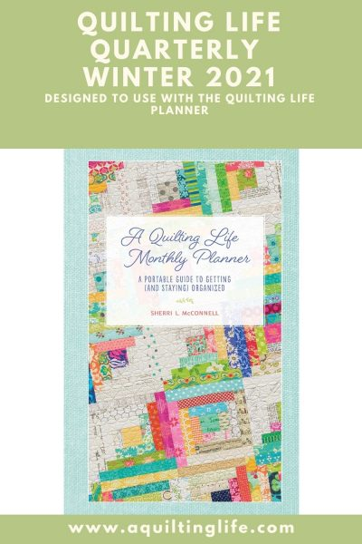 Quilting Life Quarterly 2021 featured by Top US Quilting Blog, A Quilting Life